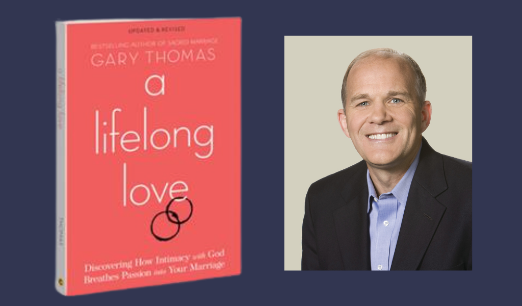 Episode 27: How to Love Your Spouse When it Doesn't Feel Like They Love You Back — Interview with Gary Thomas