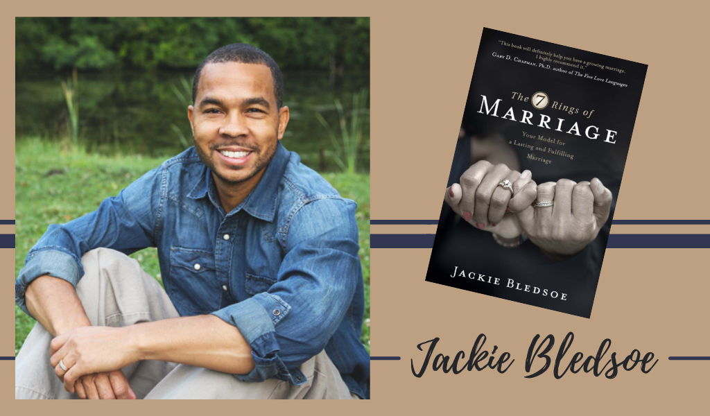Episode 37: The Seven Unique Stages of a Marriage That Lasts a Lifetime — Interview with Jackie Bledsoe